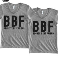 BBF-Blonde Best Friend-Brunette Best Friend-BFF- Tri blend T Shirt-Funny-Women's