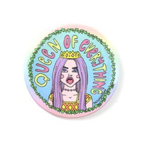Queen Of Everything Big Pinback Button