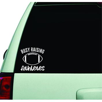 Busy Raising Athletes Football Wall Decal Car Truck Window Windshield JDM Sticker Vinyl Lettering Quote Boy Girl Funny Mom Dad Baby Kids Sports Ball American