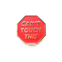 Can't Touch This Lapel Pin
