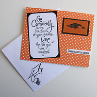 Handmade Graduation Card in Orange and Black with Quote Inspired by Thoreau's Walden, Go Confidently in the Direction of Your Dreams