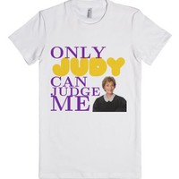 Only Judy Can Judge Me-Female White T-Shirt