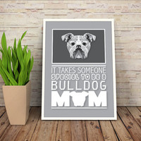 """Bulldog Mom Quote, """"Takes a special person to be a bulldog mom"""" printable low poly dog poster, pet art print, bulldog decor Buy 2 get 1 Free"""