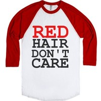 C - Red Hair Dont Care 3-Unisex White/Red T-Shirt