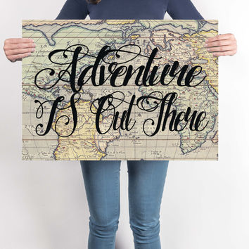 """""""Adventure Is Out There""""  Vintage Map Print"""