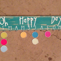 Oh Happy Day birthday wooden board sign