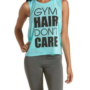 Gym Hair Don't Care Graphic Burnout Muscle Tee