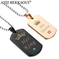 Cool AZIZ BEKKAOUI Her King & His Queen Couple Necklaces with Crown Stainless Steel Tag Pendant Necklace Best Gift DropshippingAT_93_12