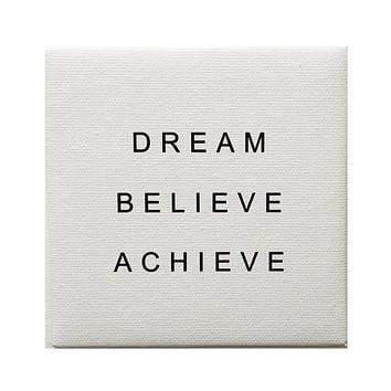 Canvas Magnet Neutral Dream Believe Achieve