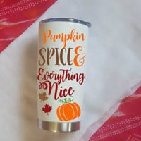 Pumpkin Spice And Everything Nice Insulated Travel Mug, Pumpkin Spice Mug, Fall Mug, Glitter Mug
