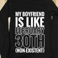 MY BOYFRIEND IS LIKE FEBRUARY 30TH (NON-EXISTENT) LONG SLEEVE TEE (WHITE ICL223)