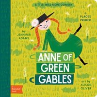 BabyLit Books by Gibbs Smith: Anne of Green Gables