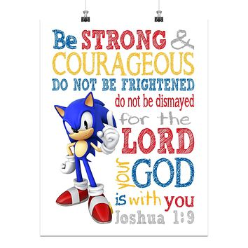 Sonic the Hedgehog Christian Nursery Decor Print - Be Strong & Courageous Joshua 1:9