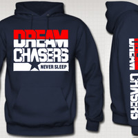 Dream Chasers Hoodie