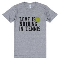 Love is Nothing in Tennis-Unisex Athletic Grey T-Shirt