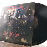 LP Album - Mötley Crüe - Girls, Girls, Girls Vintage Vinyl Record, 1987, Wild Side Dancing on glass nana bad boy boogie jailhouse rock
