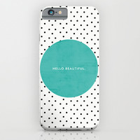 TEAL HELLO BEAUTIFUL - POLKA DOTS iPhone & iPod Case by Allyson Johnson
