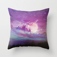 EVERYTHING AT ONCE Throw Pillow by M✿nika  Strigel | Society6