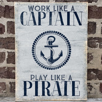 Nautical Wall Decor, Anchor Sign, Beach Home Decor, Nautical Wood Sign, Play Like a Pirate