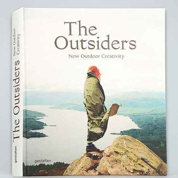 The Outsiders: The New Outdoor Creativity By J. Bowman, S. Ehmann & R. Klanten- Assorted One