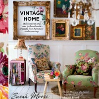 Vintage Home: Stylish ideas and over 50 projects from furniture to decorating (Hardcover)