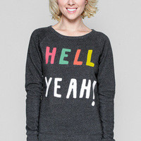 Girls Hell Yeah! Sweathshirt - Glamour Kills Clothing
