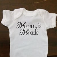 Mommy's Miracle baby Onesuit (R), miracle baby shower gift, pregnancy announcement, baby one piece, clothes, gifts under 20, mommy, new baby