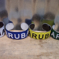 ARUBA Cuff - Recycled - Repurposed - Upcycled ARUBA License Plate Bracelet/Cuff Sovenir gift for her gift for him