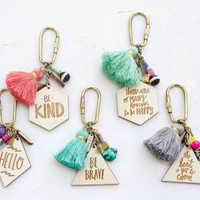 Charm, Quote and tassel Keychains - Double Sided, hand painted tassel geometric, gift for her - IN STOCK - Ships out in 3-5 business days.