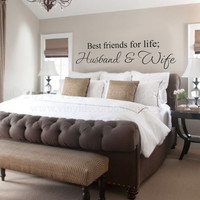 Husband and Wife Best friends for life Wall art wall deca, wall quote vinyl lettering vinyl wall quote best friends life husband  wife