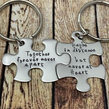 Together forever never apart, maybe in distance but never at heart, Couples Keychains