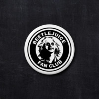 Beetlejuice fan club button