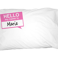 Marie Hello My Name Is Pillowcase