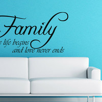 Art Wall Decals Wall Stickers Vinyl Decal Quote - Family where life begins and love never ends