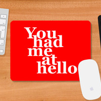 You Had Me At Hello Jerry Maguire Mousepad