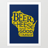 Blue and Gold Beer, Cheese and Good Company Wisconsin Graphic Art Print by Zany Du Designs