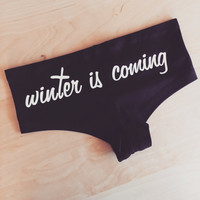 Winter is Coming GoT Undies - Game of Thrones Inspired Underwear - Made in USA by So Effing Cute