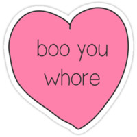 Boo You Whore Mean Girls Heart