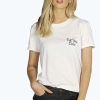 Nicole Not Your Babe T-Shirt