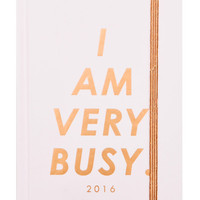 I Am Very Busy 2015/2016 Planner