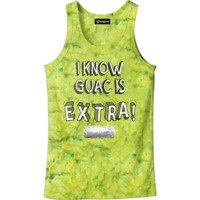 Guac is Extra Tank