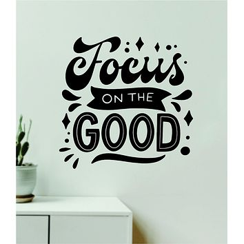 Focus on the Good V4 Wall Decal Home Decor Bedroom Vinyl Sticker Quote Baby Teen Nursery Girl School Vibes Happy Positive Inspirational Yoga Buddha Namaste