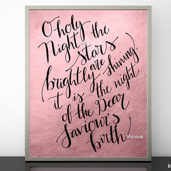 O holy night, hand lettered Christmas art print in black modern calligraphy and pastel pink