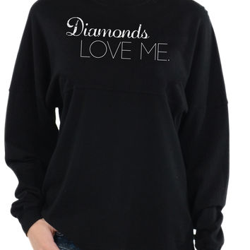 DIAMONDS LOVE ME - Long Sleeve Football Tee