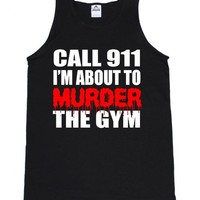 FTD Apparel Men's Call 911 I'm about Murder the GYM Tank Top-Small Black