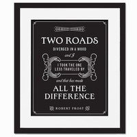 The Road Not Taken - Art Print - Quotation & Poetry Typography Poster - Robert Frost - 8 x 10 Wall Decor