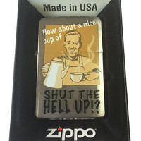 "Zippo Custom Lighter - Nice Cup of ""Shut The Hell Up!?"" Vintage Art Brushed Chrome 200-CI011832"