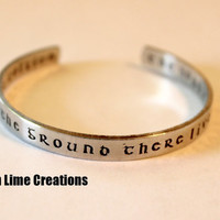 In a Hole In The Ground There Lived A Hobbit, Aluminum Cuff, The Hobbit Inspired, Lord of The Rings Inspired, Tolkien Quote
