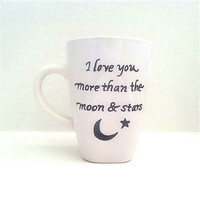 Personalized coffee mug, custom mug, moon & stars mug, funny coffee mug, personalized gifts, gifts for her, gifts for him, fathers day gift