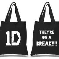 """One Direction """"They're on a Break!!"""" 100% Cotton Tote Bag"""